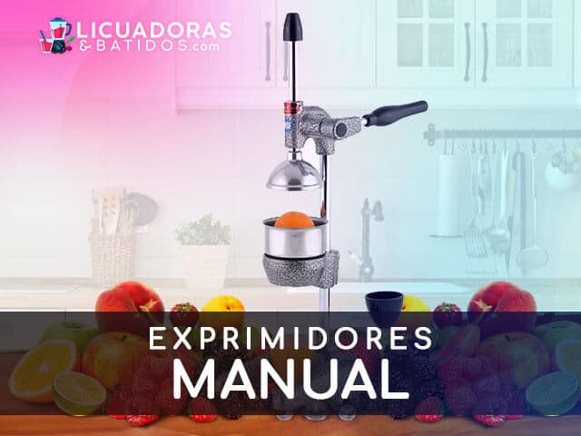 Mejores Exprimidores Manuales del Mercado
