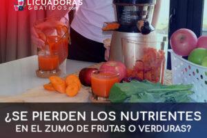 ¿Se pierden los nutrientes en el zumo de fruta y verduras?