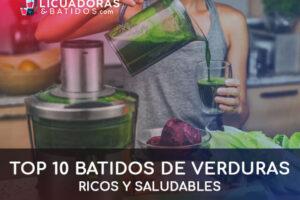 TOP 10 Batidos de verduras ricos y saludables