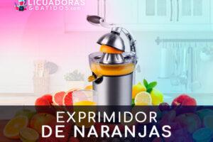 Mejores Exprimidores de naranjas del mercado