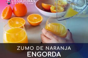 ¿El zumo de naranjas engorda? Te lo contamos todo